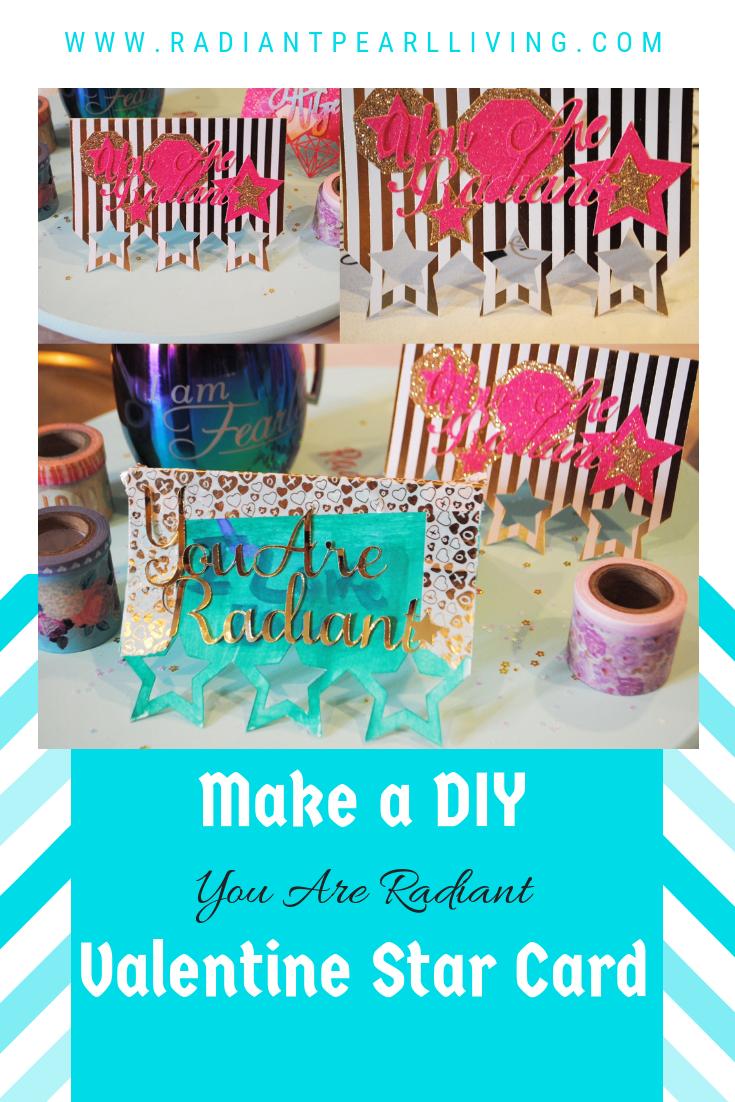 DIY You Are Radiant Valentine Card Blog printable 211