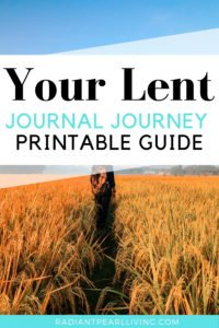 Your Lent Journal Journey Printable Guide