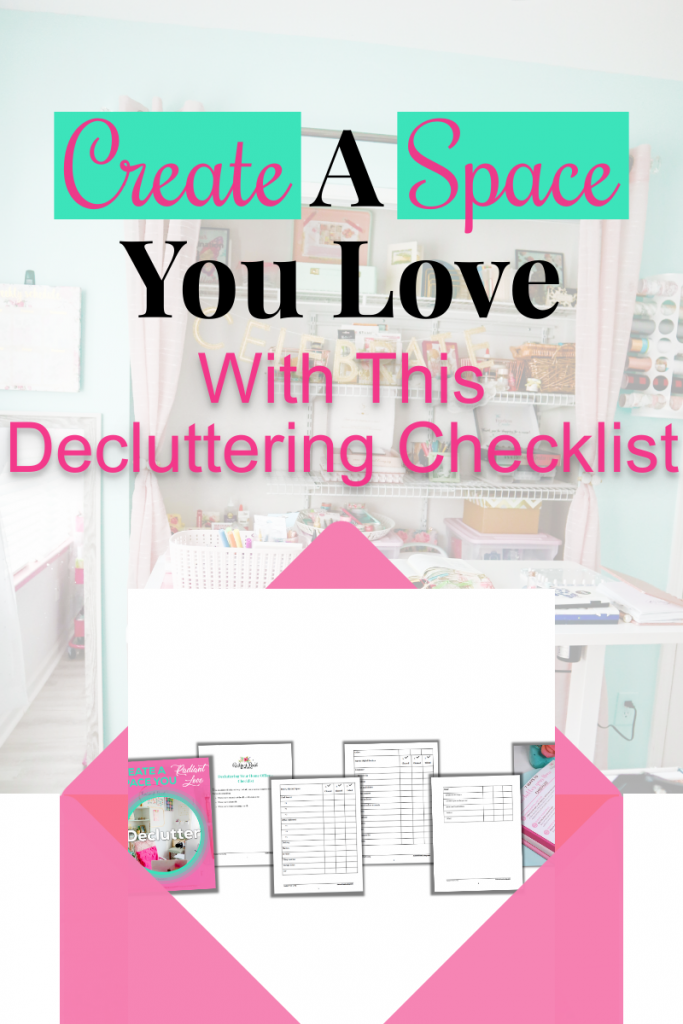 Create a Space You Love with this Decluttering Checklist