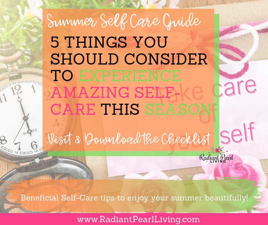 Looking for tips to experience amazing self care this season and to have the most memorable summer with your loved ones? It is officially Summer and it already seems to be flying by, isn't it? We have a lot of fun things planned for us to do this summer! Including tips to take care of oneself while doing all the fun amazing things with family. Download the checklist to remind yourself of self-care with your family and enjoy all the must do essentials while you enjoy some quality time together. Pin to Save!