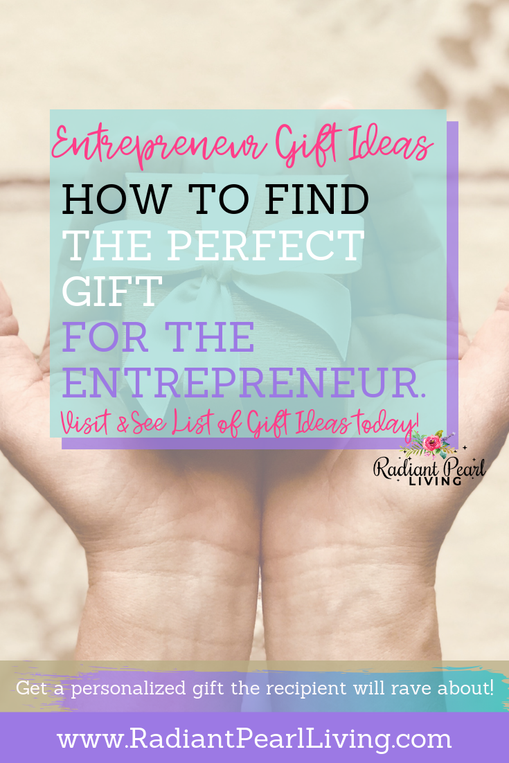 Have you ever wondered how you can find the perfect gift for the budding or established entrepreneur? In this article, I will share tips to decide the next perfect gift to give that will make a lasting personal statement.  Click to Read and Pin to Save!