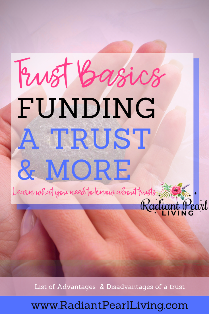 Trust Basics you need to know for you and your family financial future.
