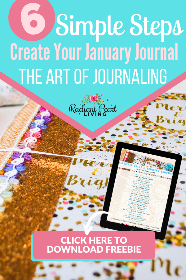 6 Simple Steps to Create Your January Journal