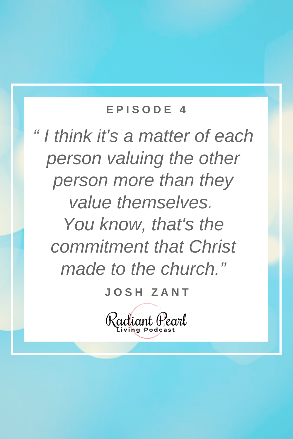 Quote on marriage and priorities from Episode 4 of RPL Live Podcast.