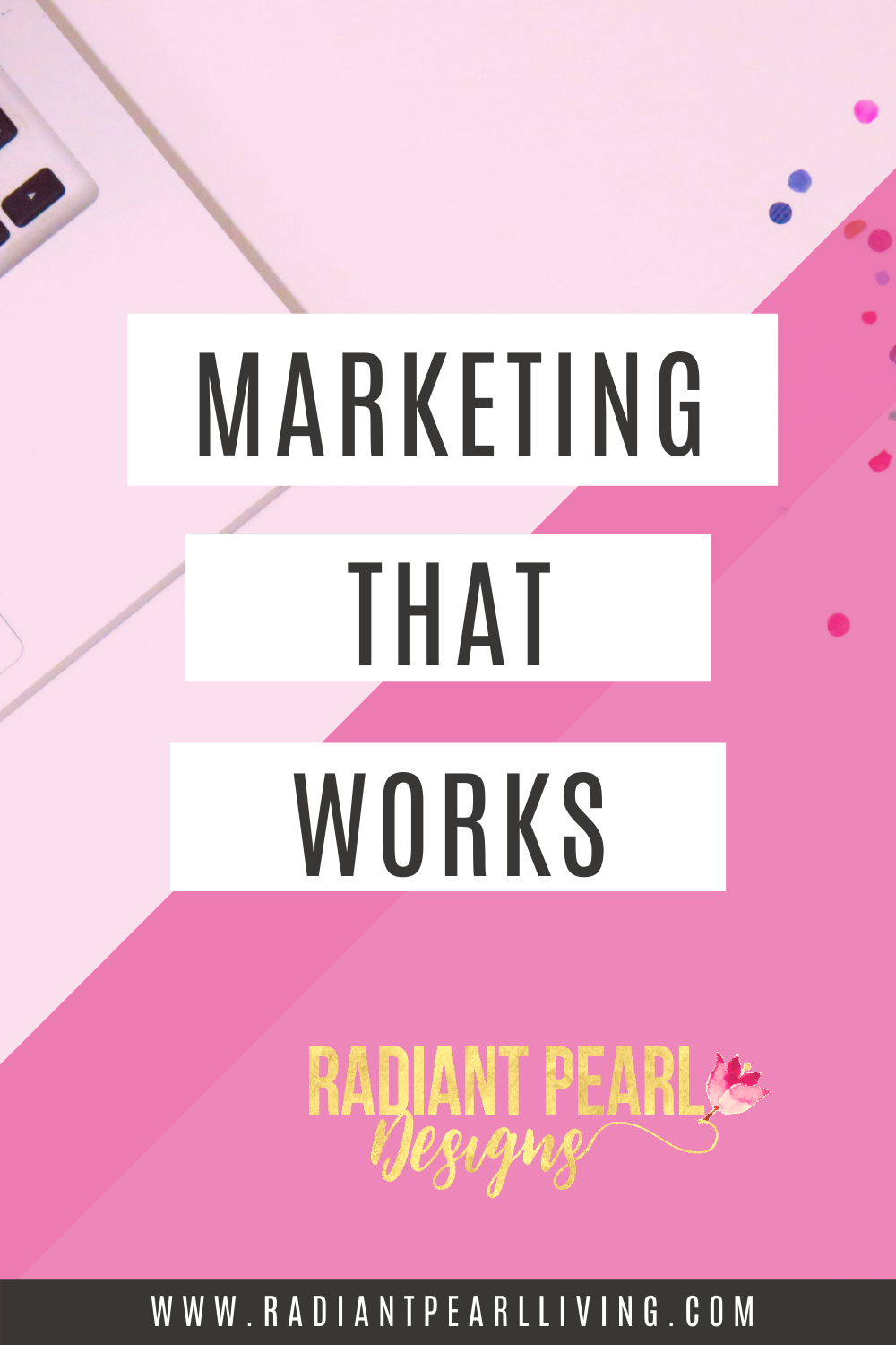 Marketing That Works Pin