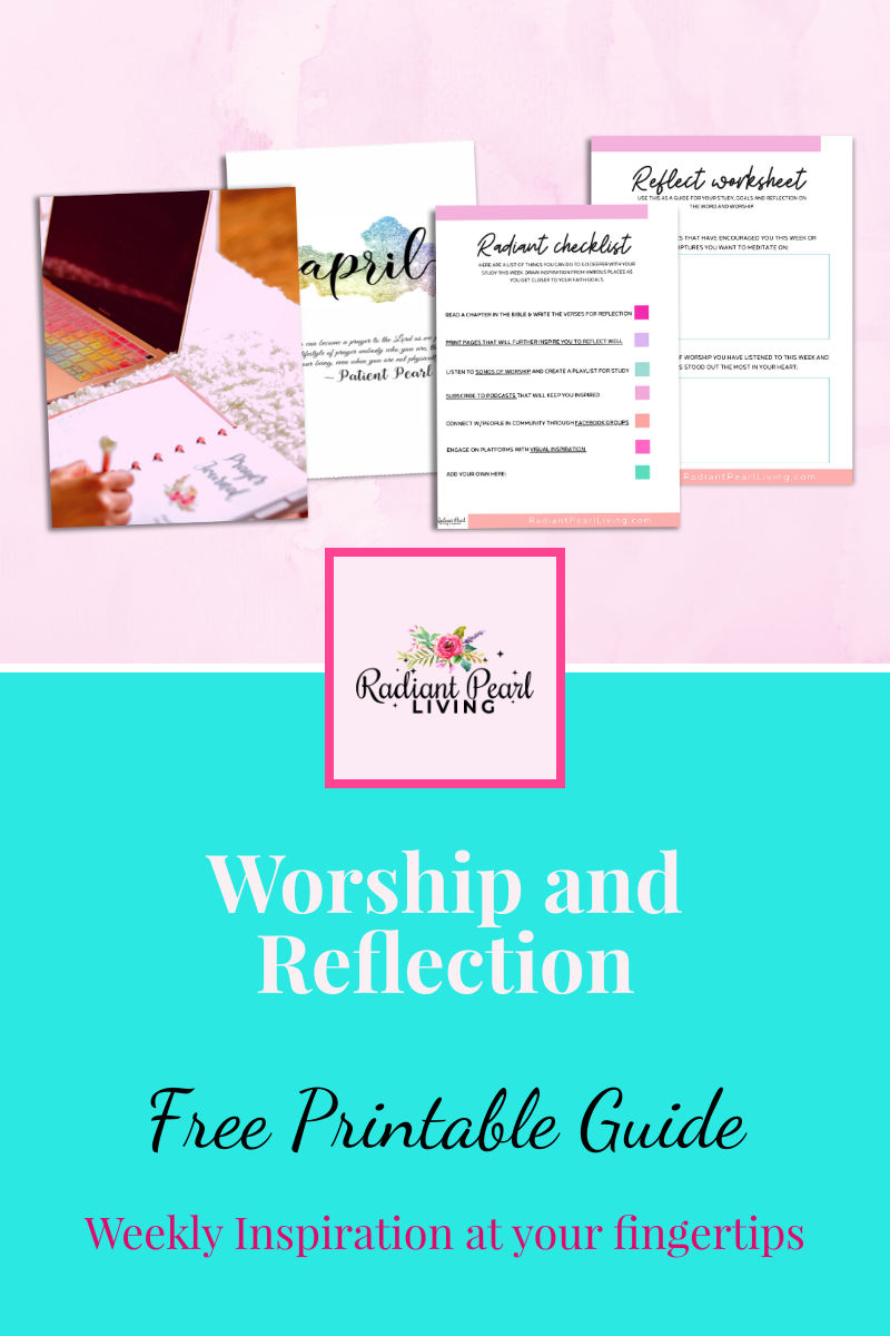 Worship and Reflection Worksheets are ready for you to take your reflection time to the next level pursuing purpose and passion in this season.