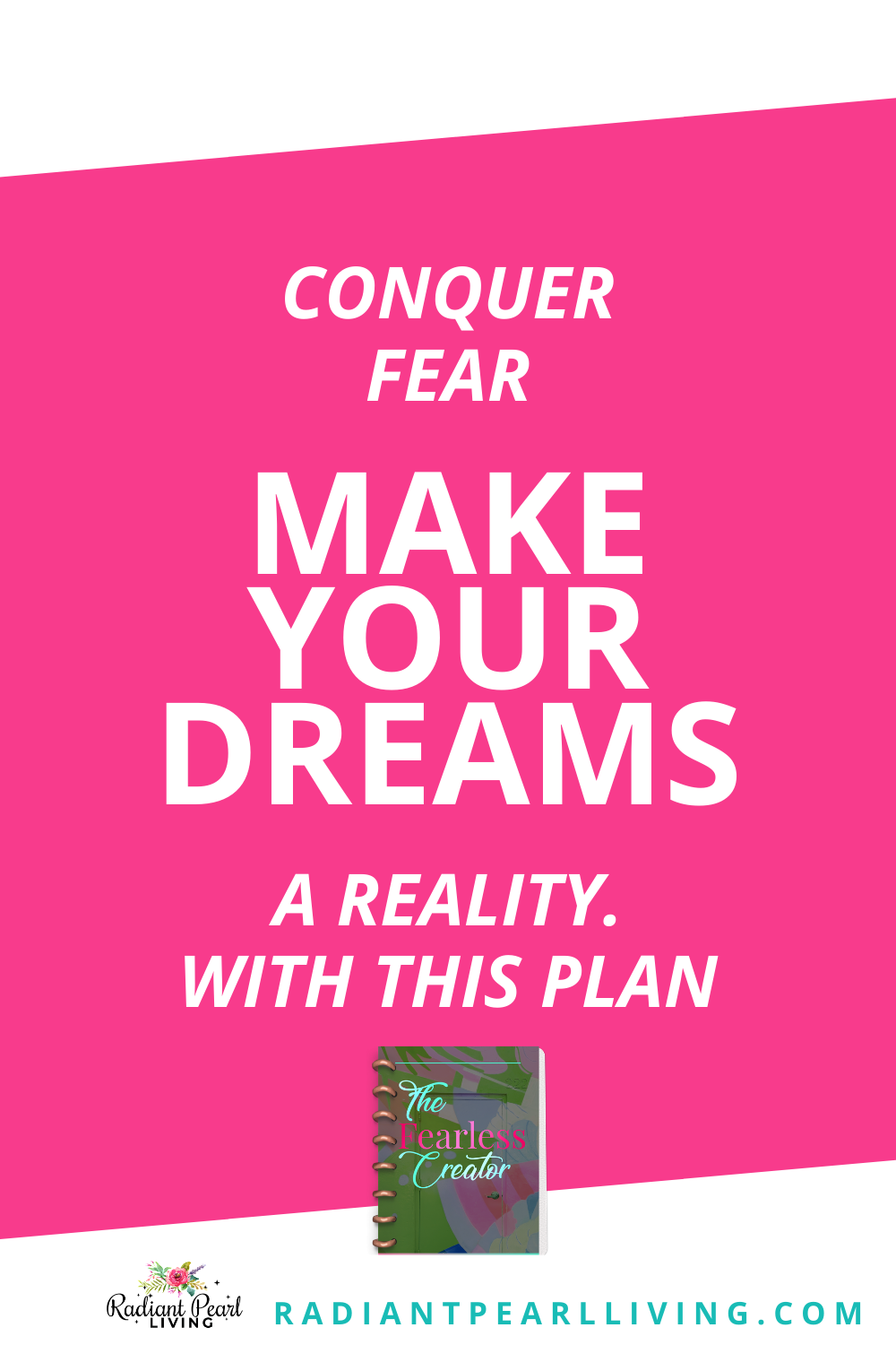 Explore how you can get rid of overwhelm and begin planning effectively. You will conquer your fear to make your dreams a reality already!
