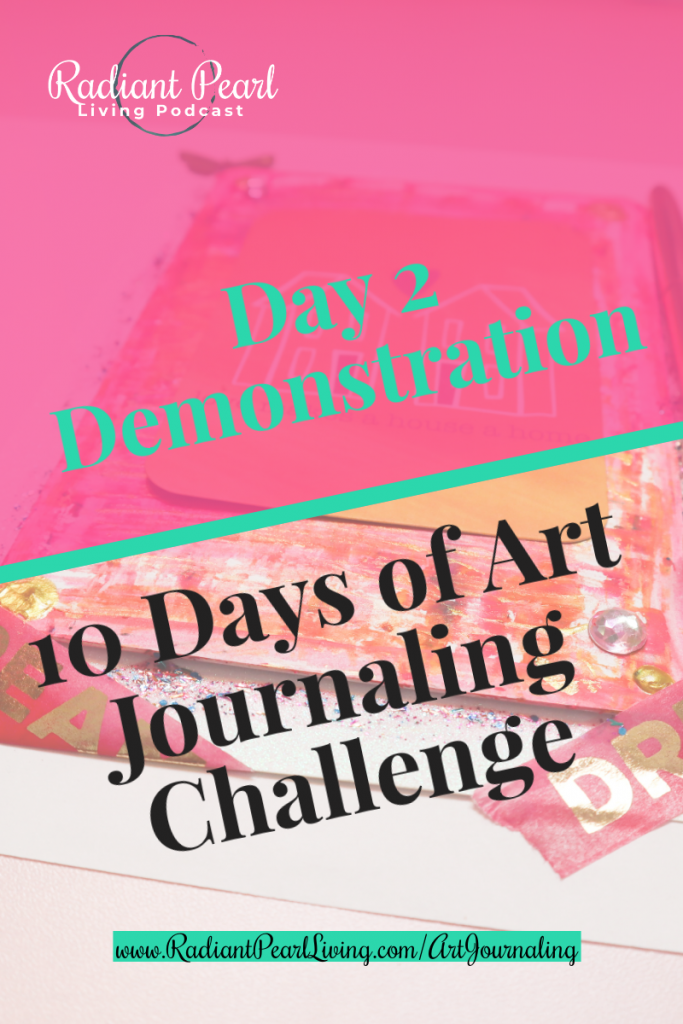 Ready to Win with Art Journaling? Jumpstart your journey to wellness into the new month with this free webinar and daily challenge tutorial. 10 Days of Art Journaling Demonstration.