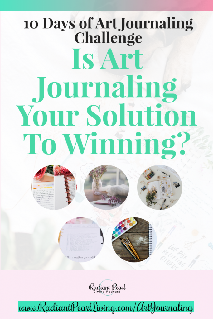 Art Journaling is Your Solution to Winning