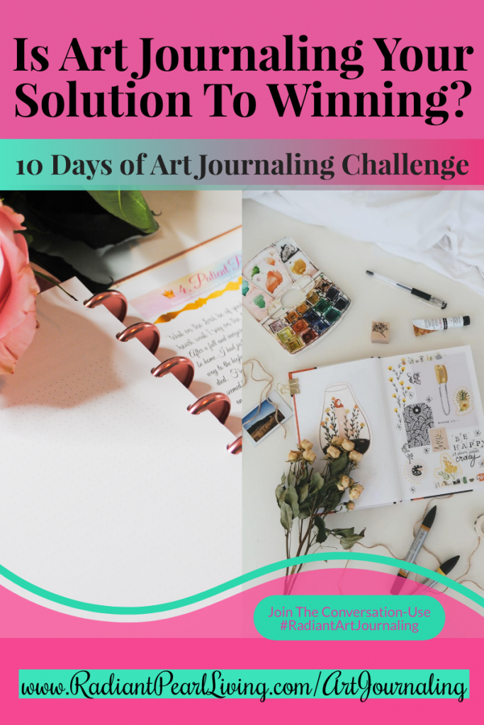 Is Art Journaling Your solution to winning? Jumpstart your journey to wellness into the new month with this free webinar and daily challenge tutorial. 10 Days of Art Journaling Demonstration.