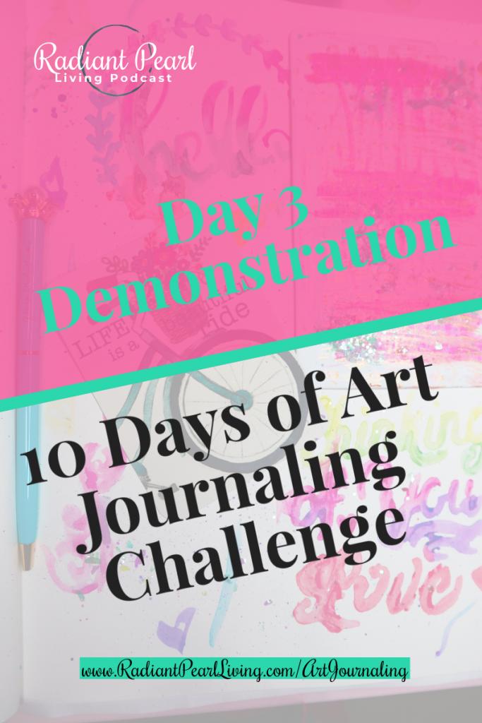 Day 3 of Art Journaling Challenge Demo Pin