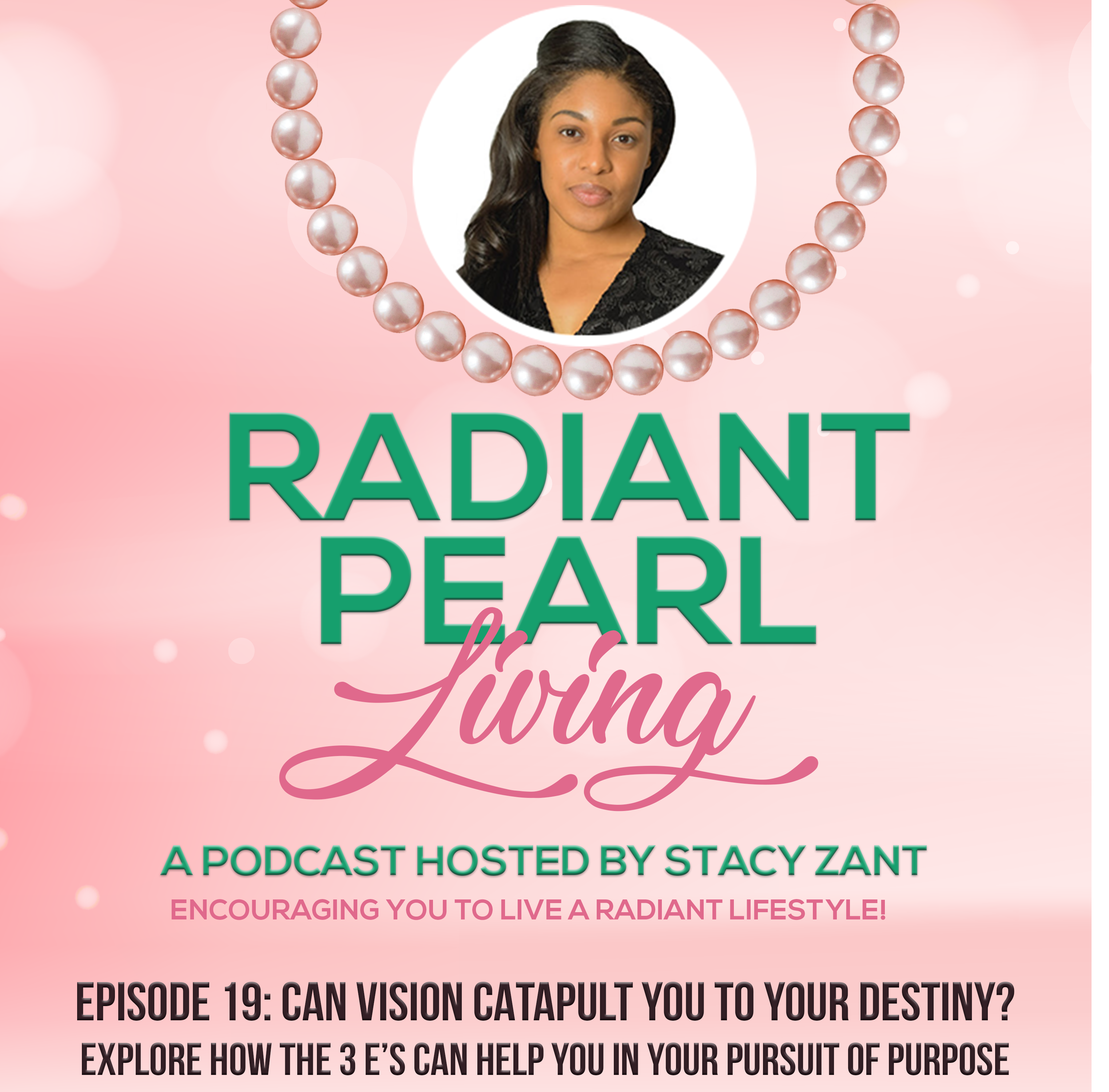 Ep. 19 Radiant Pearl Living-Cover Art