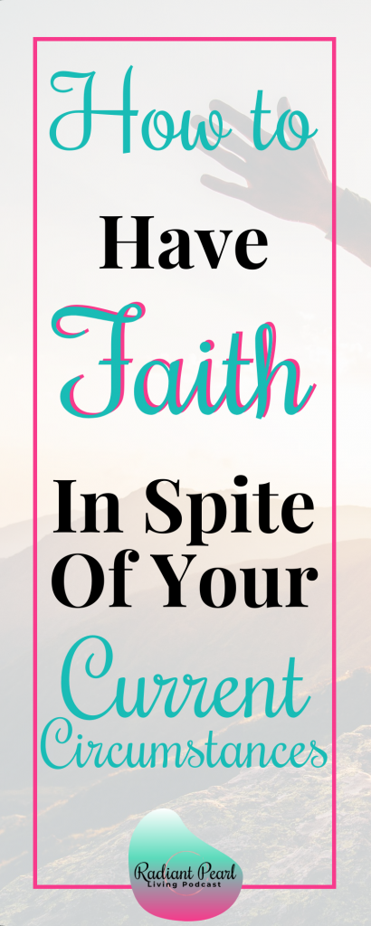 Would you like some encouragement on how to have faith in-spite of your current circumstances? Be inspired to fuel your relationships and obstacles with faith. This episode is for you if you a person who likes to dream big and work towards goals that seem impossible for where you are right now. #Faith #Dreambig #Encouragement #PodcastEpisode #Overcome #Believe #HaveFaith