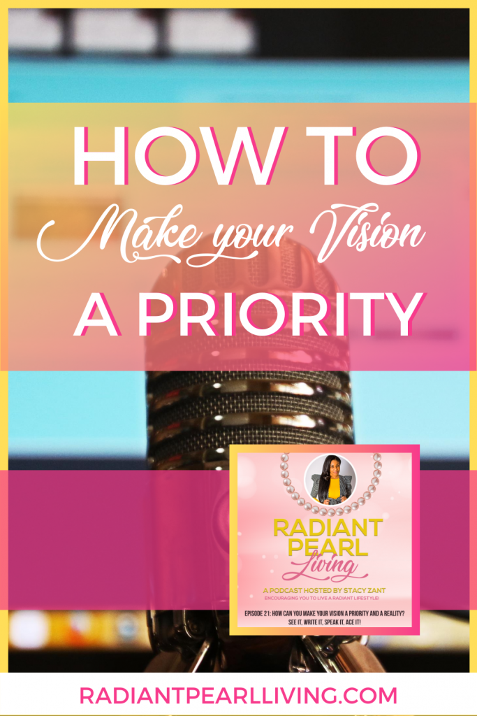 How To Make Your Vision a Priority Pin 1