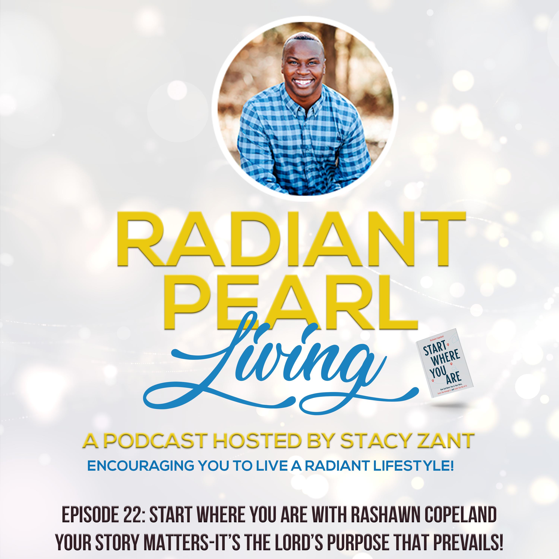RPL Live Podcast Episode 22 Cover Art Start Where You Are Rashawn Copeland