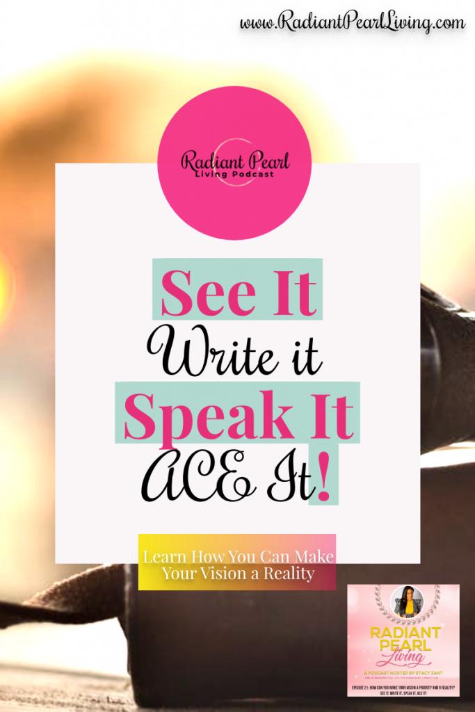 See It Write It Speak It Ace It Pin 2