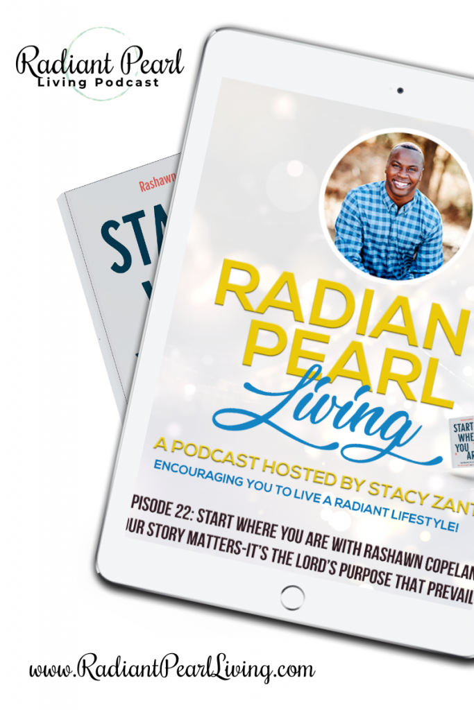 Start Where You Are Podcast Interview with Rashawn Copeland Pin 1