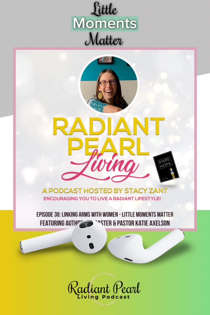 Ep. 30 Little Moments Matter Writing Well Podcast Series Pin 1