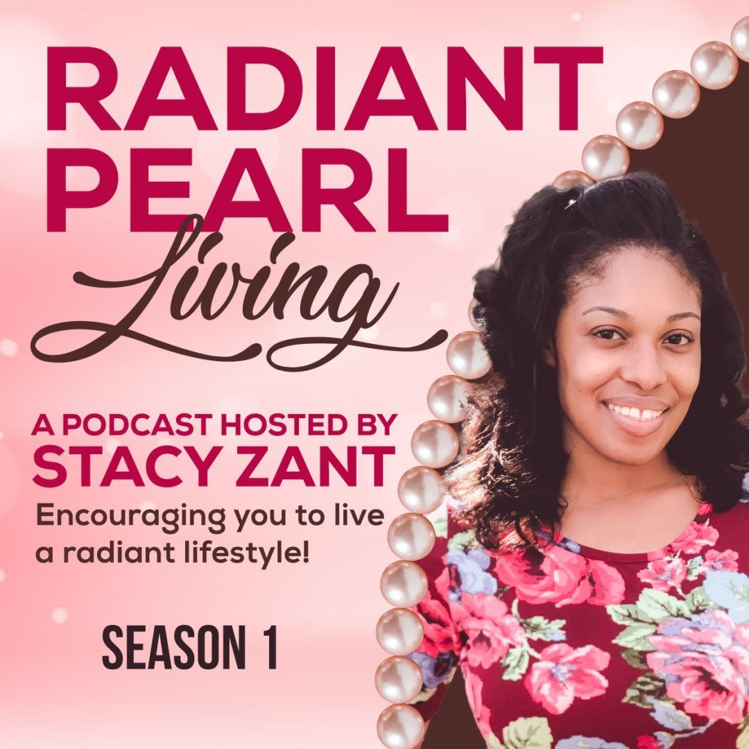 Radiant Pearl Living Podcast